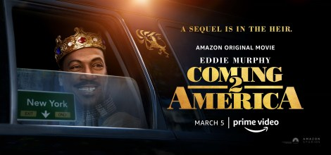 'Coming 2 America'; The First Trailer & Poster For The Eddie Murphy Sequel Have Arrived! 1