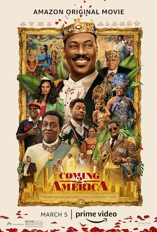 Coming 2 America; The Royals Return In The New Trailer & Poster For The Sequel 2