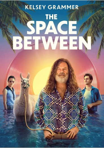 'The Space Between'; The First Trailer, Poster & Stills For The Kelsey Grammer Led Film 1