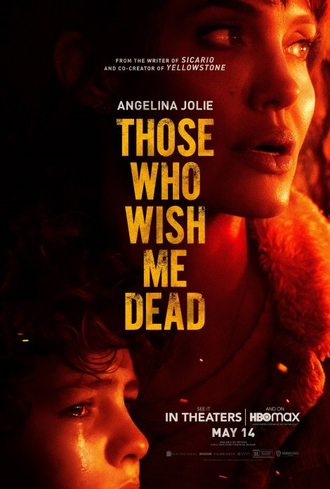 'Those Who Wish Me Dead'; The Tense First Trailer & Poster For Taylor Sheridan's New Film Are Here 1