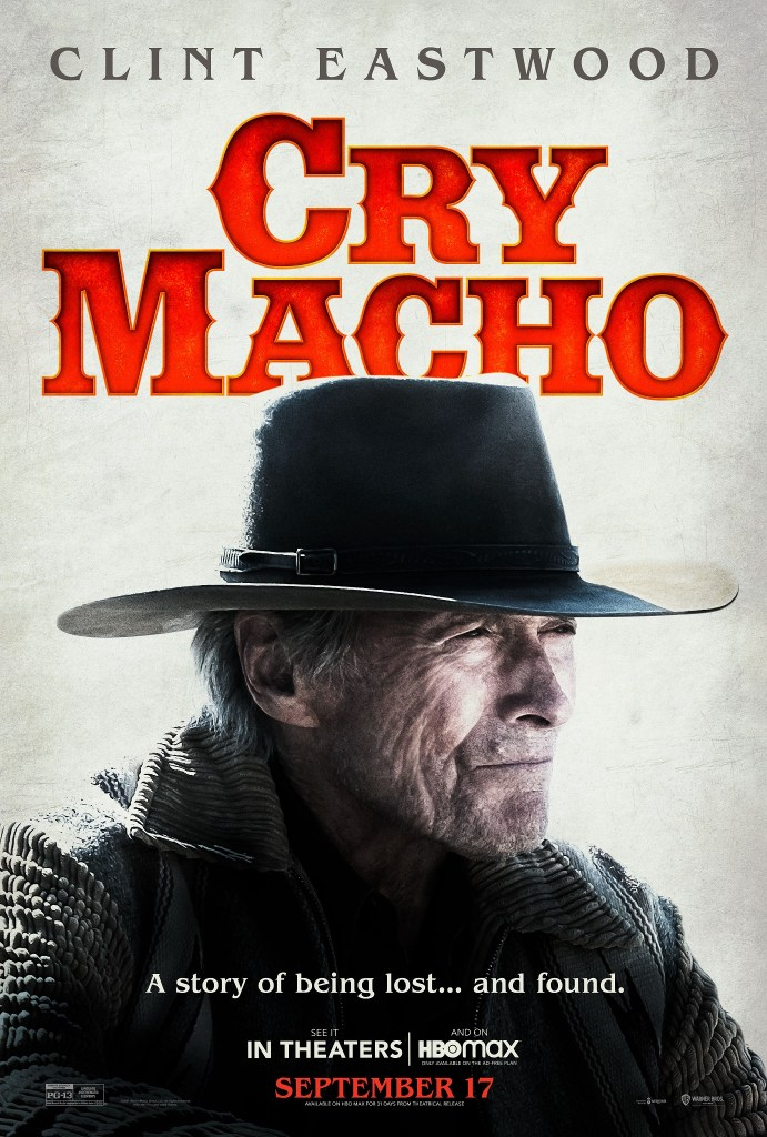 'Cry Macho'; The First Trailer & Poster For Clint Eastwood's New Film Are Here! 2