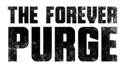'The Forever Purge'; Arrives On Digital September 14 & On 4K Ultra HD, Blu-ray & DVD September 28, 2021 From Universal 5