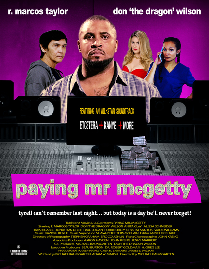 """Don """"The Dragon"""" Wilson's PAYING MR. MCGETTY gets a new poster and a trailer!"""