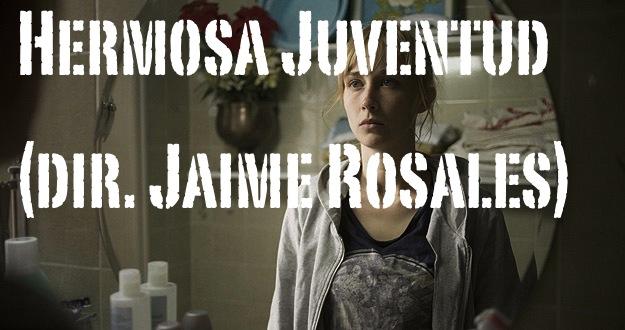 hermosa_juventud_jaime_rosales