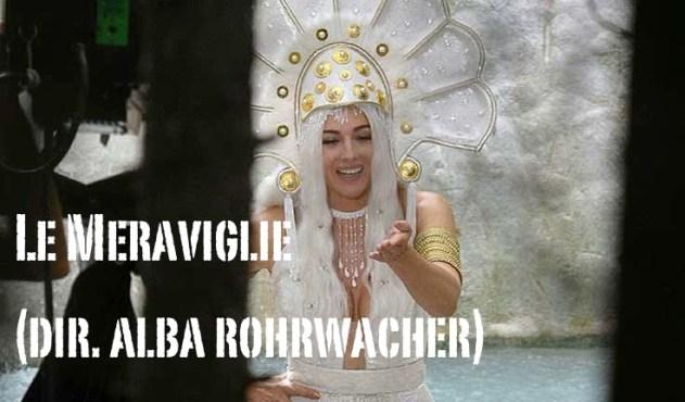 le_meraviglie_alba_rohrwacher