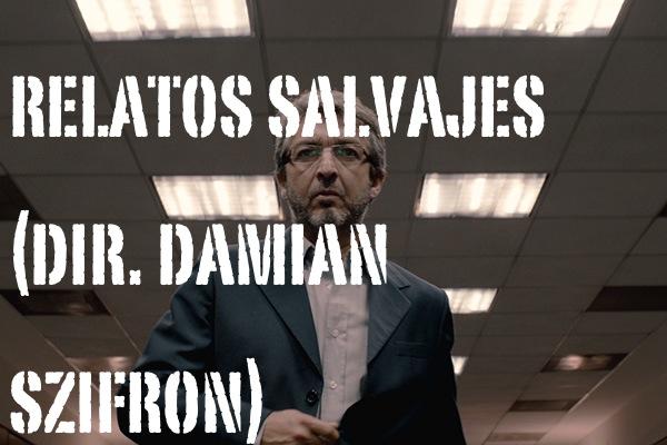 relatos_salvajes_damian_szifron