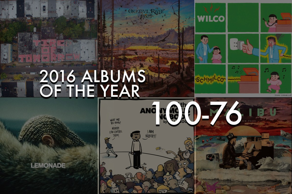 2016 Albums of The Year: 100 - 76