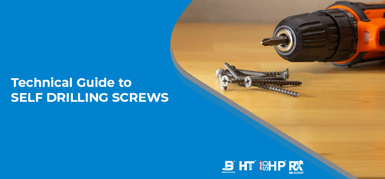 Technical Guide to Self drilling screws