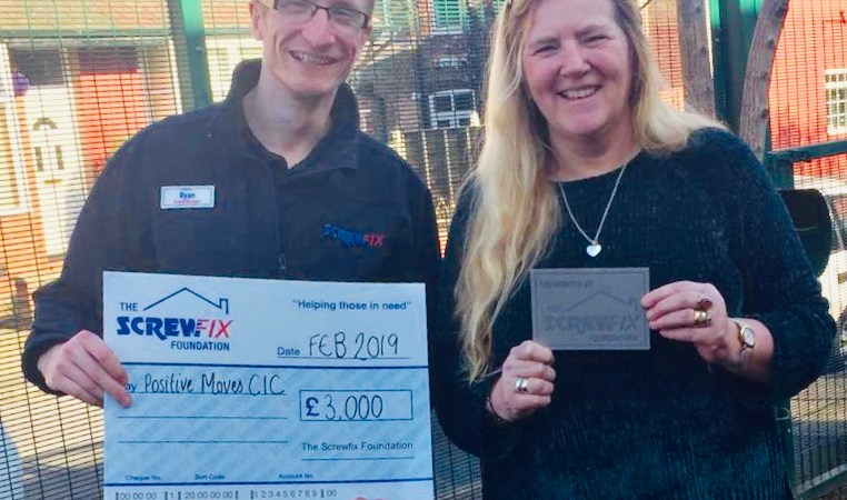 Positive Moves CIC charity gets a helping hand from the Screwfix Foundation