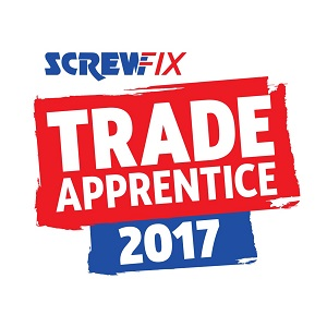 The Search Begins for Screwfix's Trade Apprentice 2017