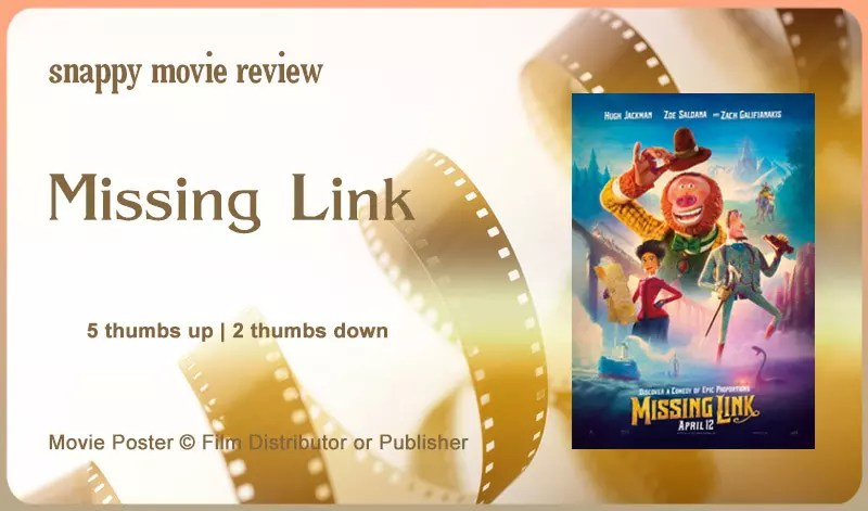 Movie Poster 2019: Missing Link (2019 Film) Review