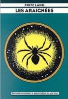 les araignées -roman de fritz lang