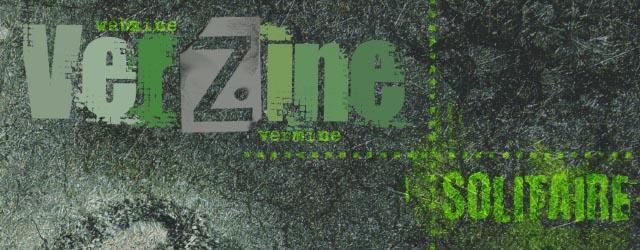 """Verzine """"Solitaire"""", webzine gratuit pour le jeu de rôle Vermine"""