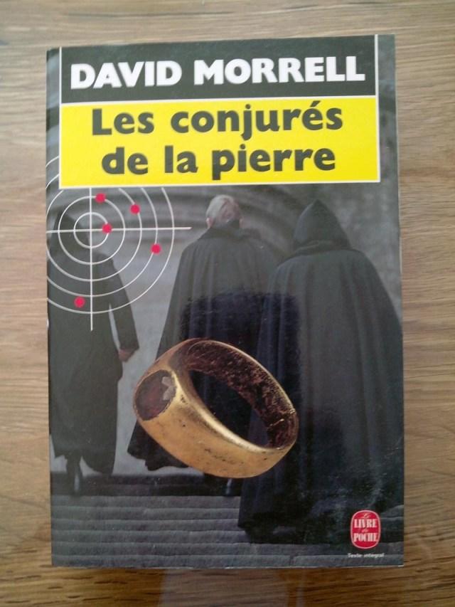 Inspiration et Espionnage : Les conjurés de la Pierre de David Morrell