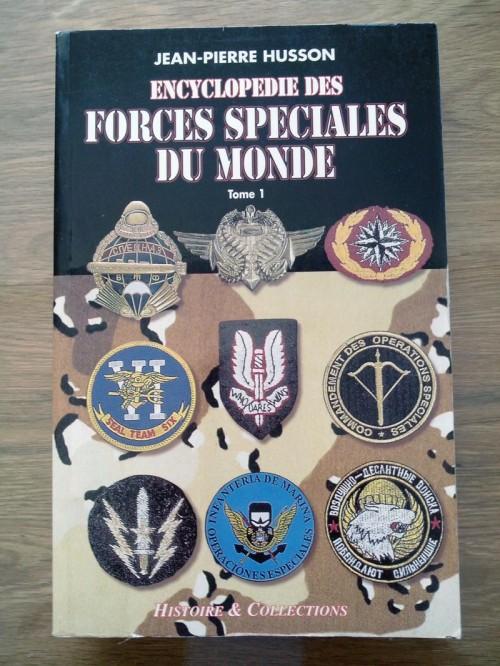 Encyclopédie des Forces Spéciales du Monde Tome 1