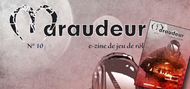 Télécharger le 10ème numéro du Maraudeur, le ezine de jeu de rôle