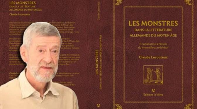 Interview de Claude Lecouteux à l'occasion de la parution de «Les monstres dans la littérature allemande du Moyen Age»