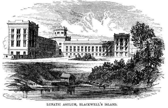 Lunatic Asylum (Blackwell's Island)