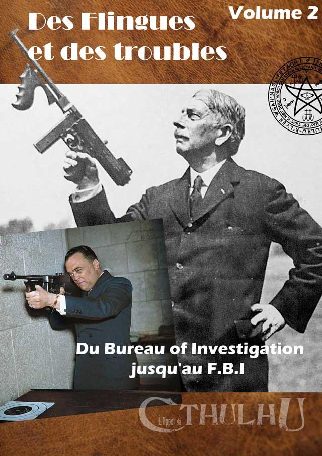 Du Bureau of Investigation jusqu'au FBI