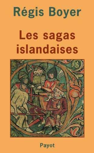 Les Sagas Islandais par Régis Boyer