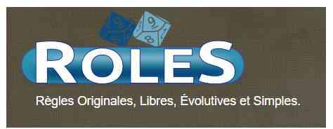 RoleS, règles Originales, LIbres, Evolutives et Simples