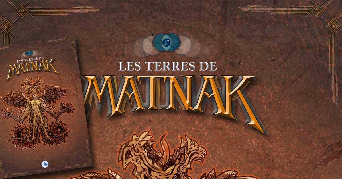 Les Terres de Matnak