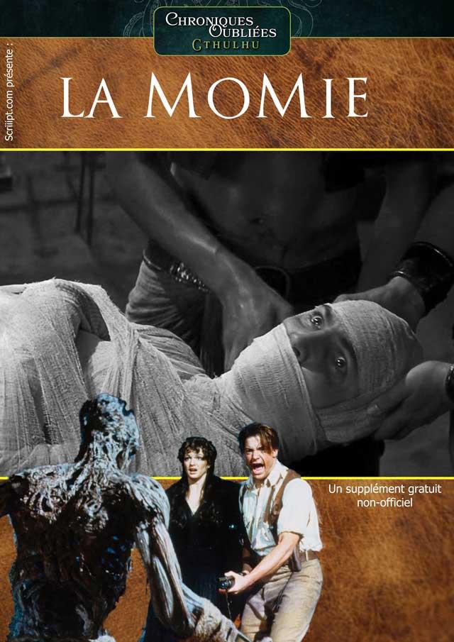 La momie - Le scénar du film pour Chroniques Oubliées Cthulhu