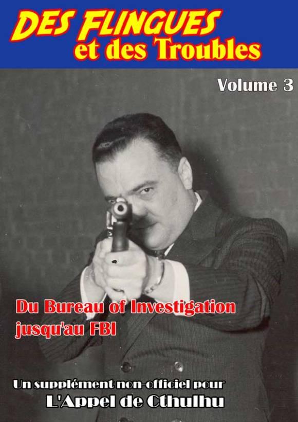Des Flingues et des Troubles volume 3