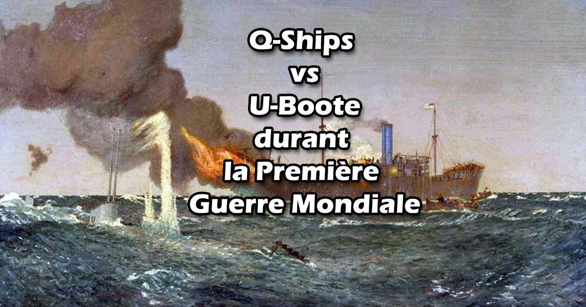 Q-Ships vs U-Boote