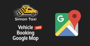 Simontaxi-réservation de véhicule Google Map
