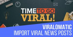 Viralomatic - Viral News Post Generator Plugin for WordPress