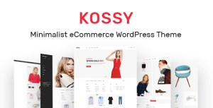 Kossy - Minimalist eCommerce WordPress Theme