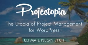 Projectopia WP Project Management - ULTIMATE VERSION