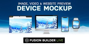 Fusion Builder Live Device Mockup - Image, Video & Website Preview for Avada Live (v6+)