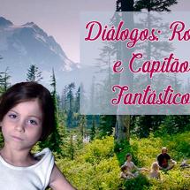 Room (2015) e Capitão Fantástico (2016) | Diálogo parental