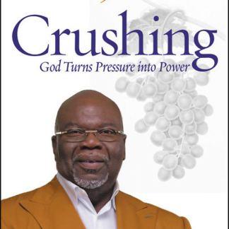 Crushing by Bishop T.D. Jakes