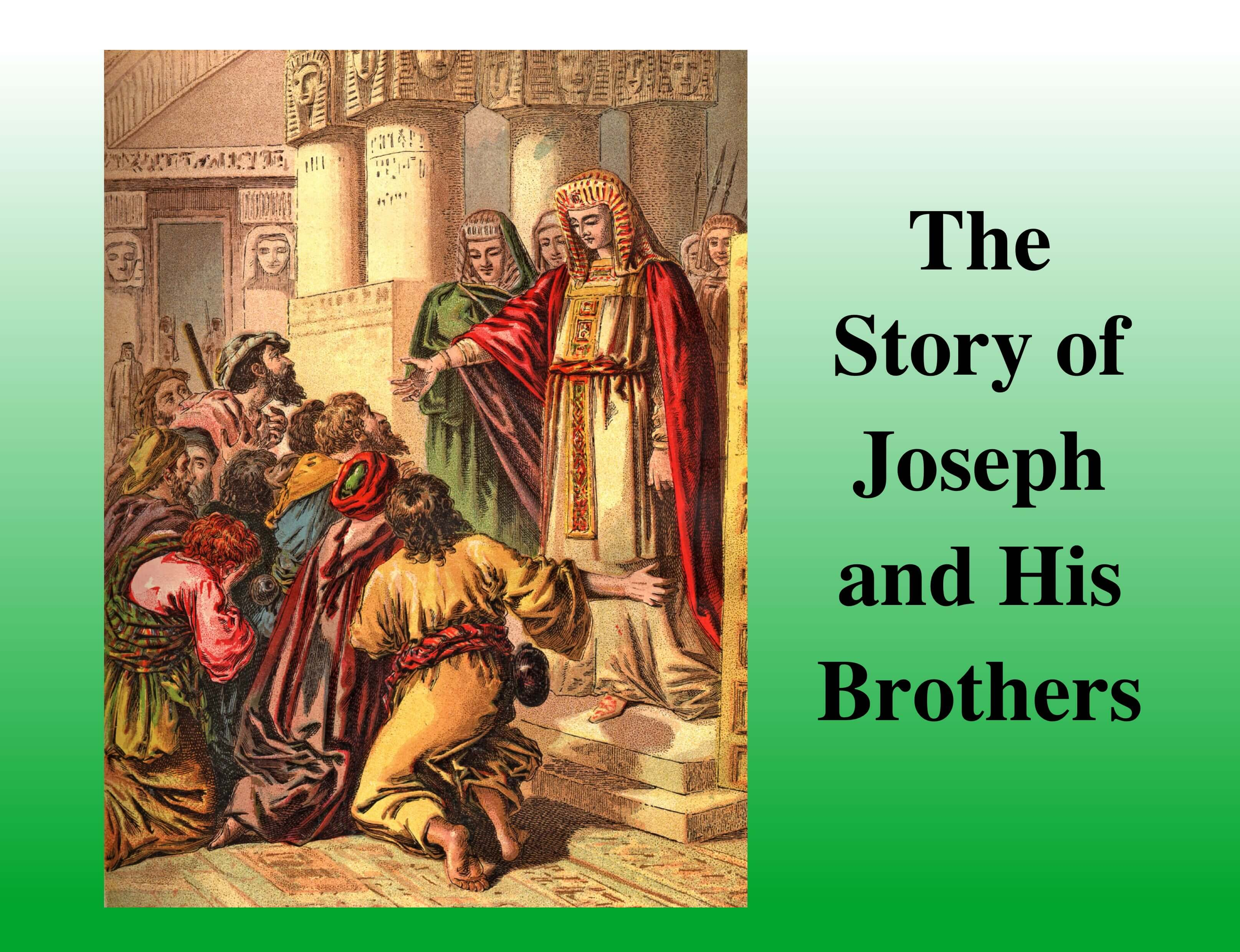 Forgiveness Joseph Forgives His Brothers By The Scripture