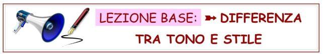Lezione Base - differenza tra Tono e Stile