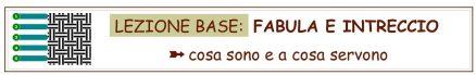 Lezione Base - Fabula e Intreccio