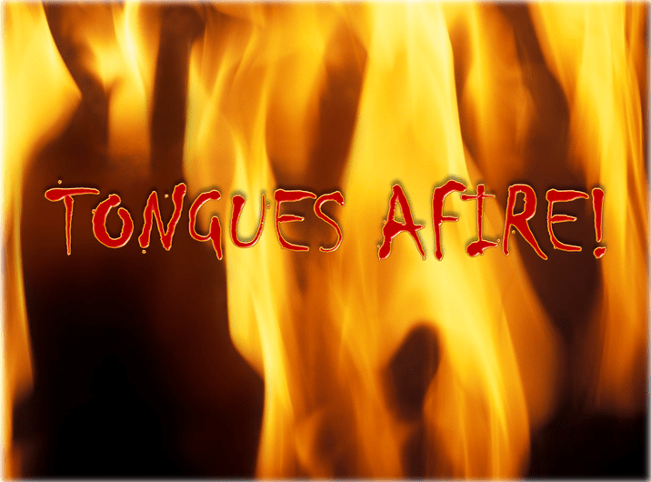'They saw what seemed to be tongues of fire…'—Acts 2:3