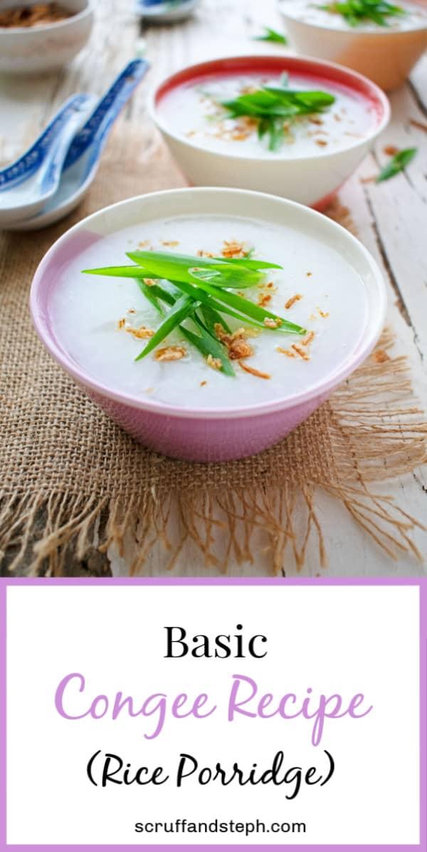Basic Congee - Rice Porridge