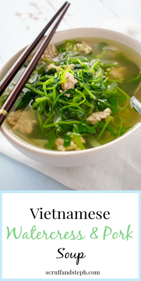 Simple Vietnamese Watercress and Pork Soup