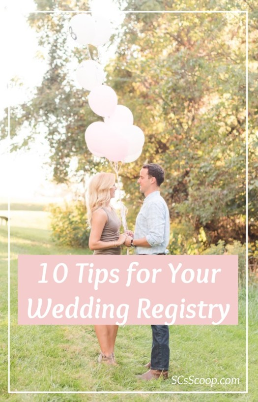 10 Wedding Registry Tips - SCsScoop.com