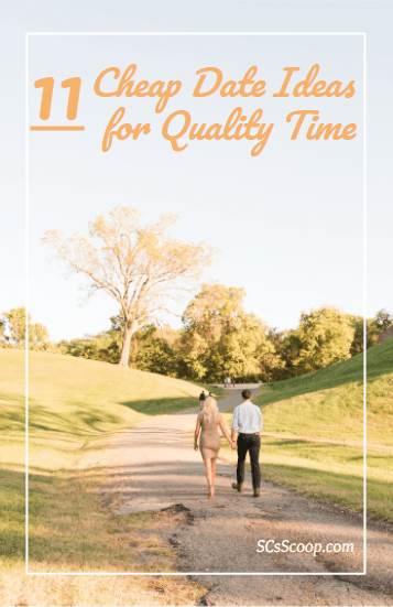 11 Cheap Date Ideas for Quality Time - SCsScoop.com