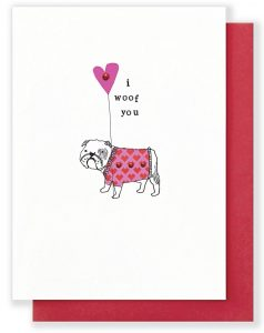 14 Sweet & Punny Valentine's Day Cards - Oliver Bonas I Woof You