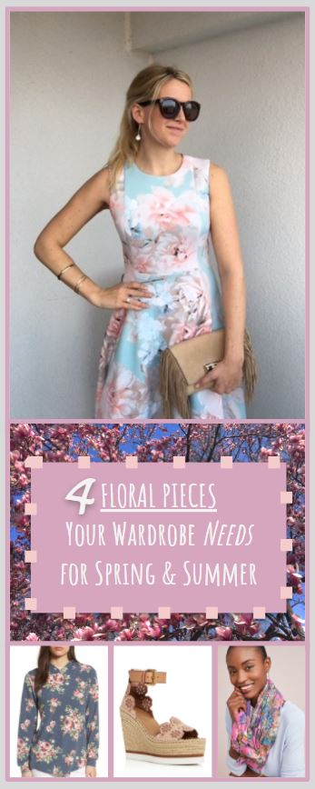 4 Floral Closet Staples - The Trendy Pieces You Needs this Spring & Summer - Spring Floral Dress, Floral Scarf, Floral Shoes, Floral Shirt - SCsScoop.com