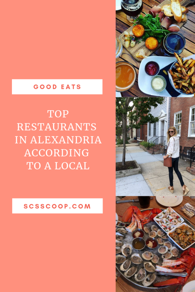 Where to Eat in Alexandria According to a Local - Visiting Old Town Alexandria, VA - Restaurant Recommendations - SCsScoop.com
