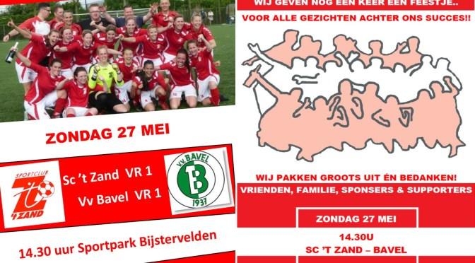 Sc 't Zand VR1 – Vv Bavel VR1 zondag 27 mei met afterparty