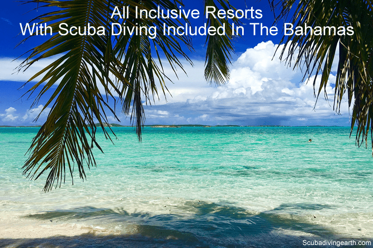 All Inclusive Bahamas >> All Inclusive Resorts With Scuba Diving Included Bahamas Free Scuba