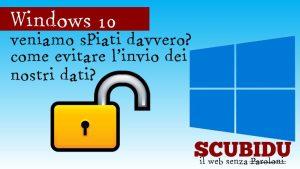 Windows, Come impedire l'invio dei dati su Windows 10